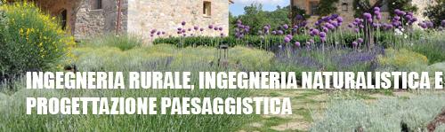 Ingegneria rurale, ingegneria naturalistica e architettura del paesaggio